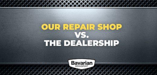 our shop versus the dealership